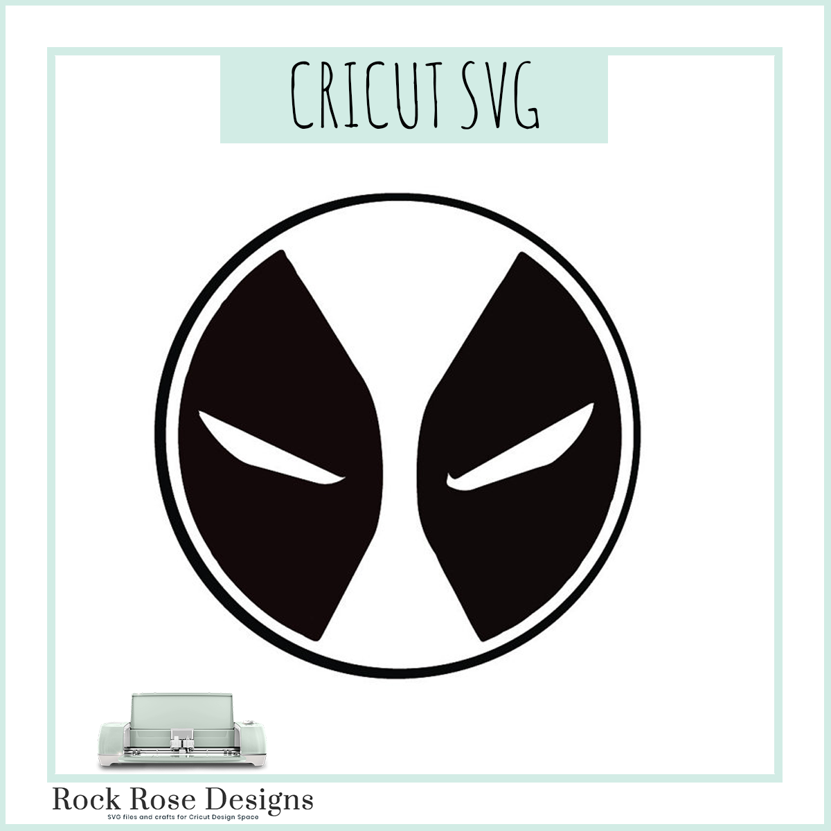 Deadpool Svg Cut File Rock Rose Designs Rock Rose Designs
